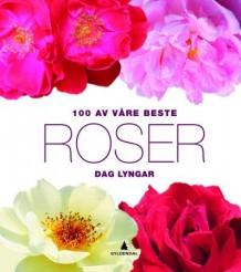 100 av våre beste roser