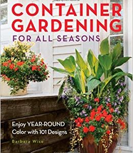Container gardening for all seasons