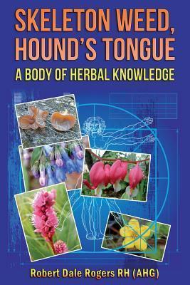 Skeleton Weed, Hound's Tongue